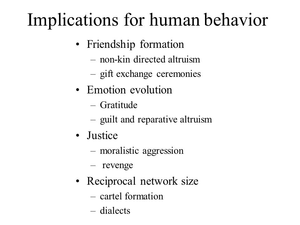 Implications for human behavior