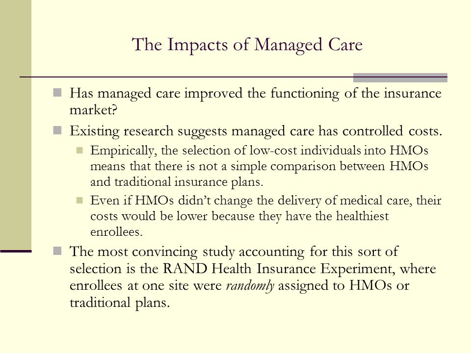 The Impacts of Managed Care