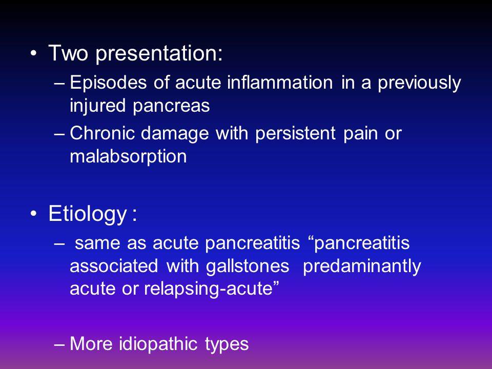 Two presentation: Etiology :