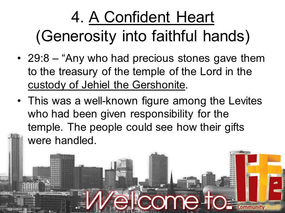 4. A Confident Heart (Generosity into faithful hands)