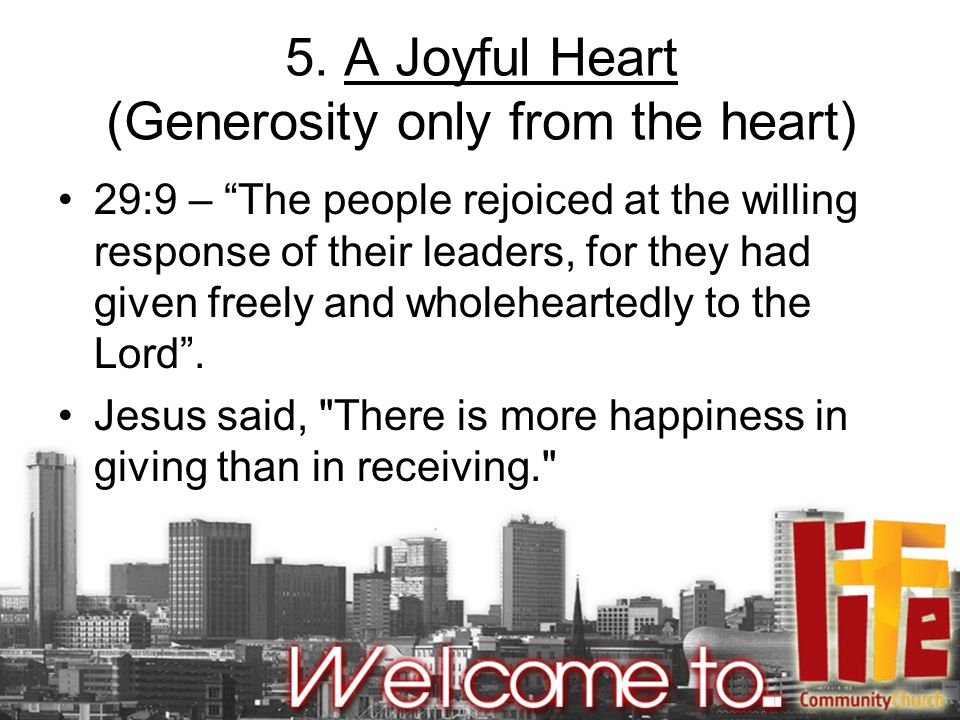 5. A Joyful Heart (Generosity only from the heart)