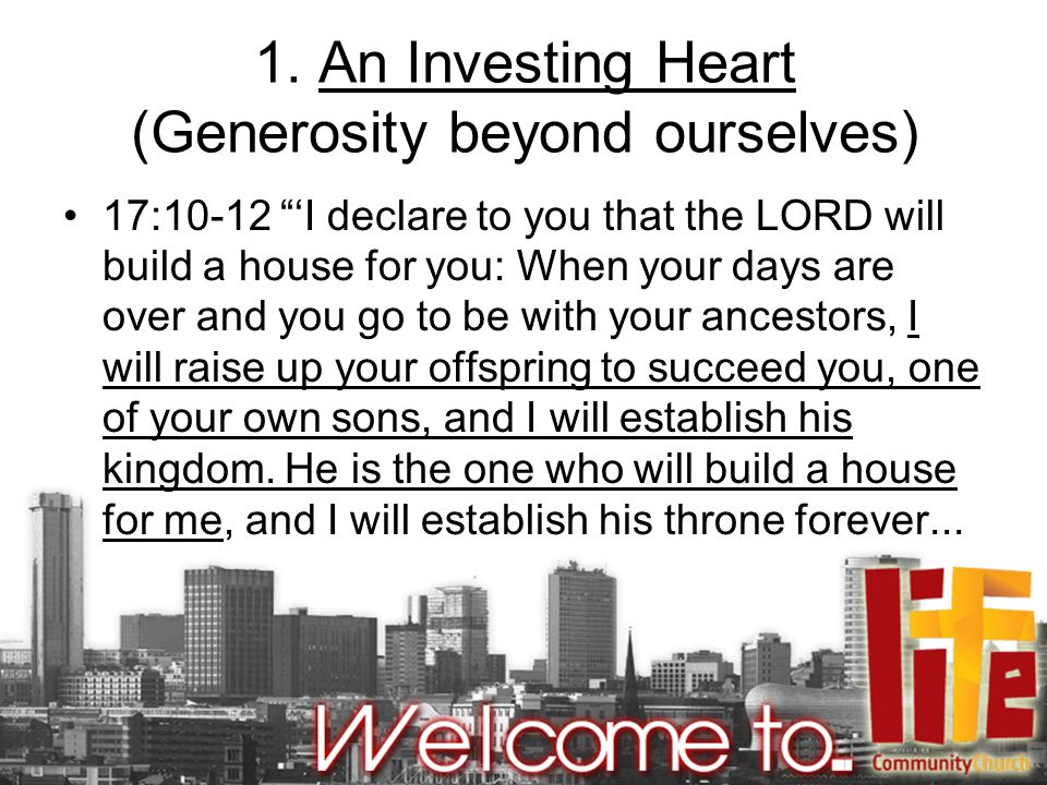 1. An Investing Heart (Generosity beyond ourselves)