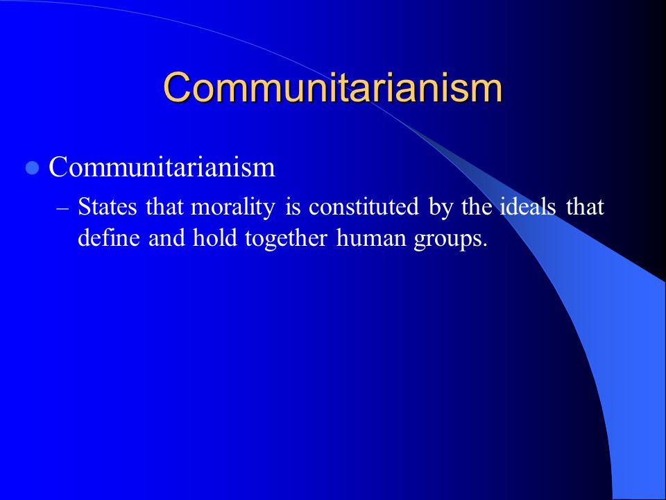 Communitarianism Communitarianism
