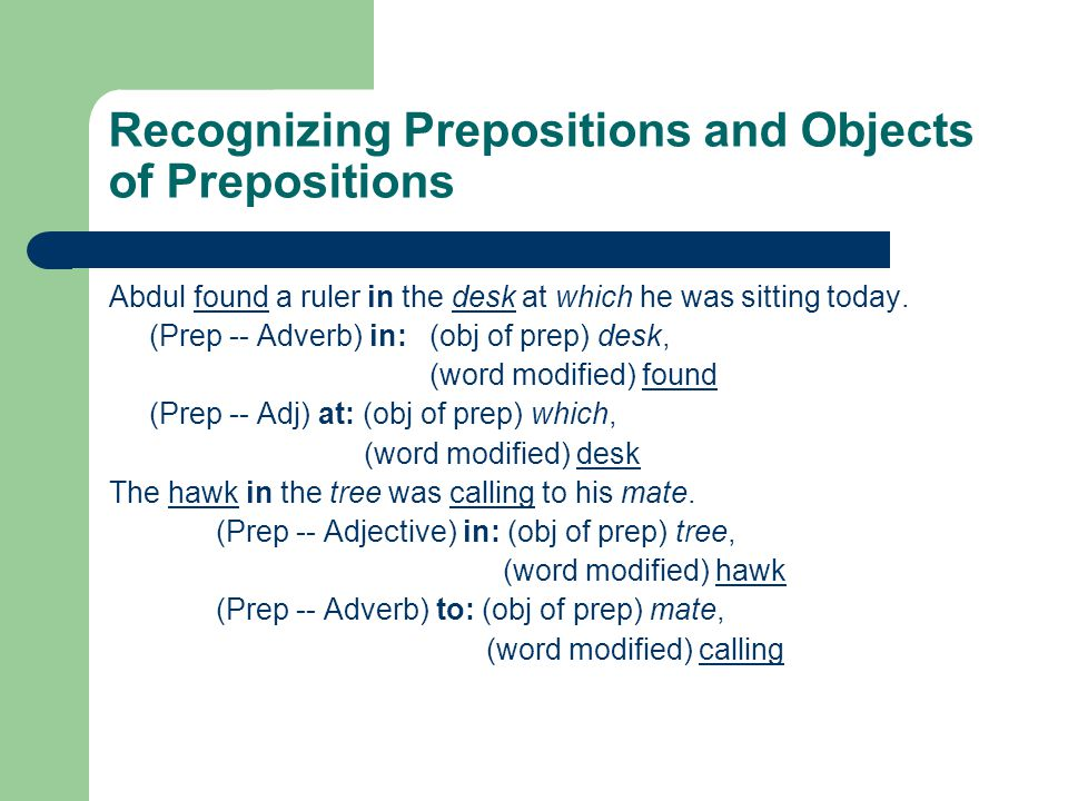 Recognizing Prepositions and Objects of Prepositions