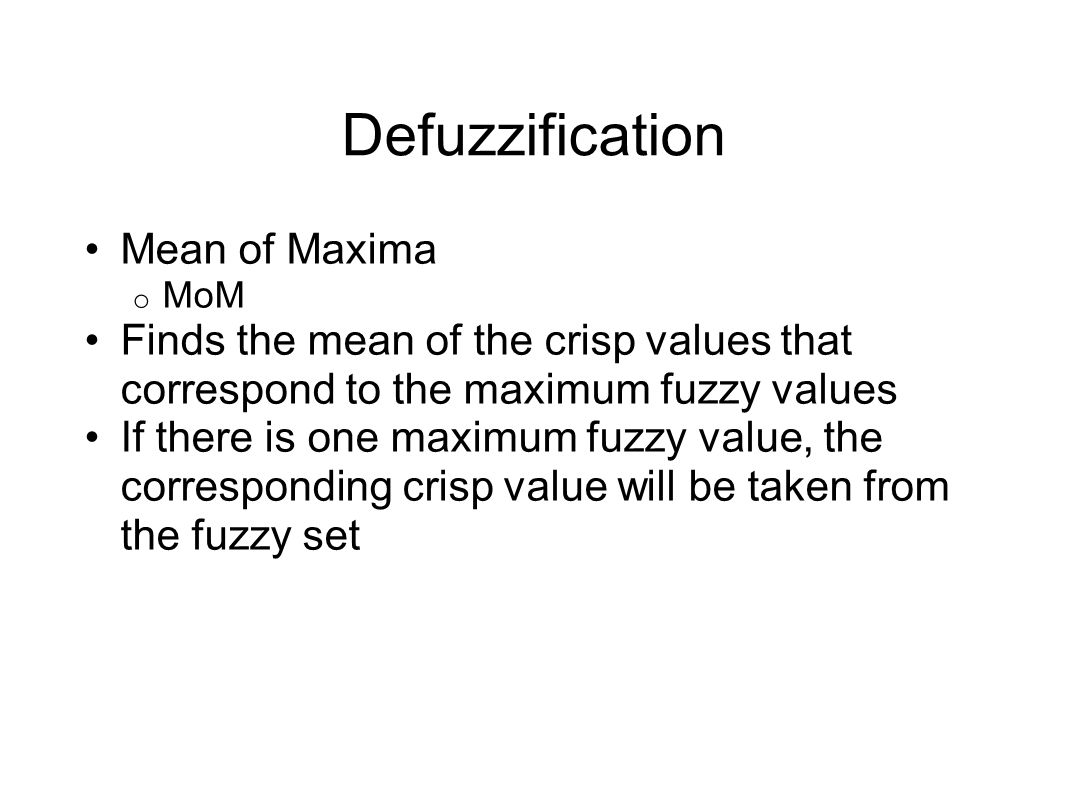 Defuzzification Mean of Maxima
