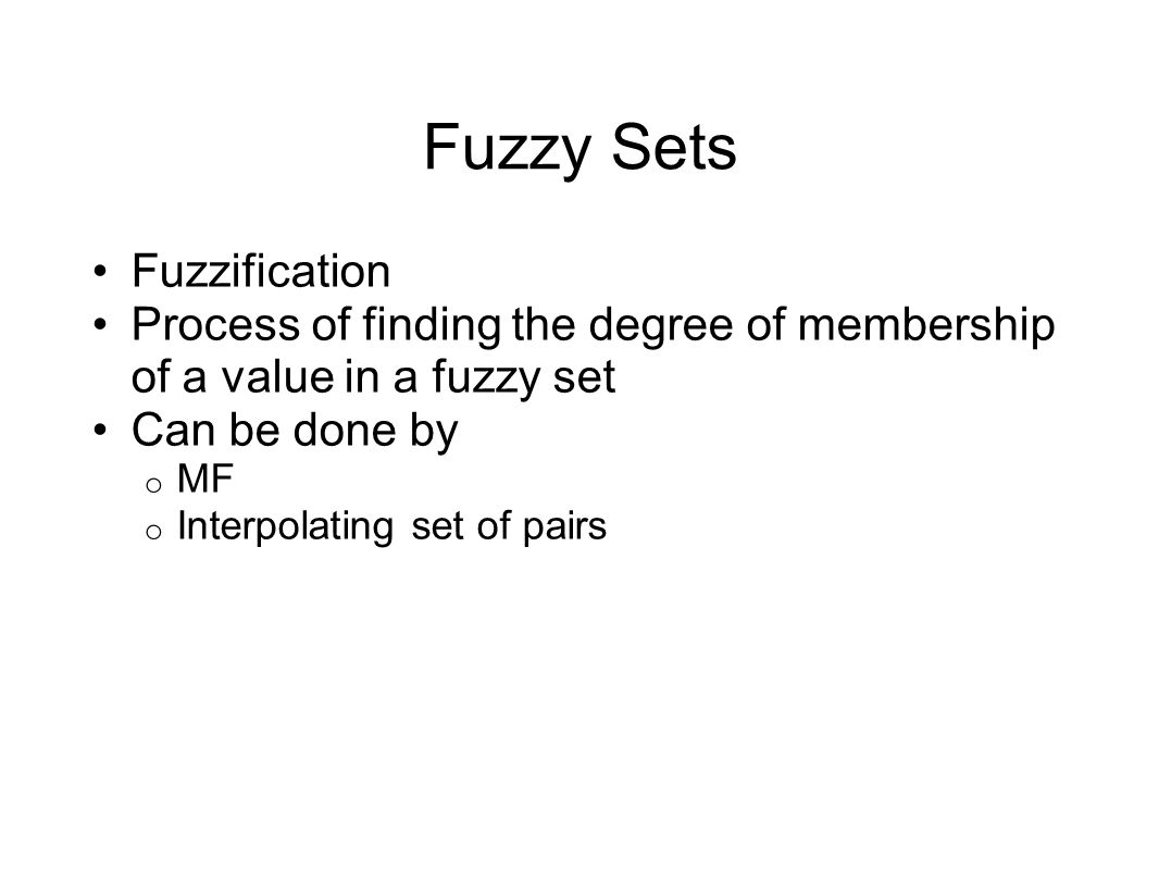 Fuzzy Sets Fuzzification