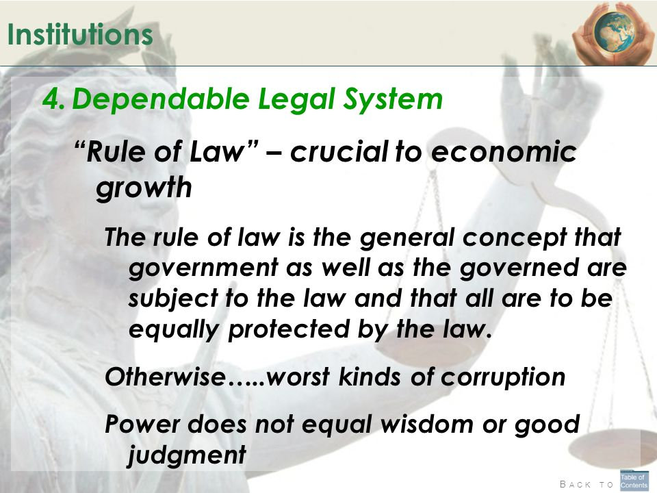 Dependable Legal System Rule of Law – crucial to economic growth