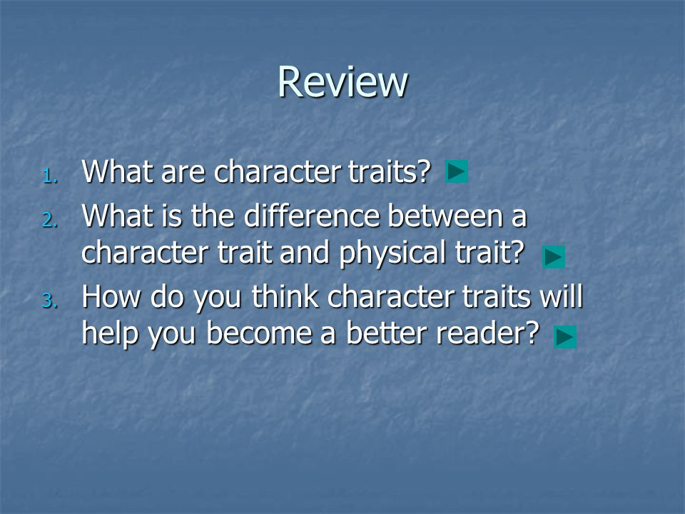 Review What are character traits