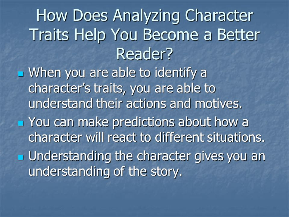 How Does Analyzing Character Traits Help You Become a Better Reader
