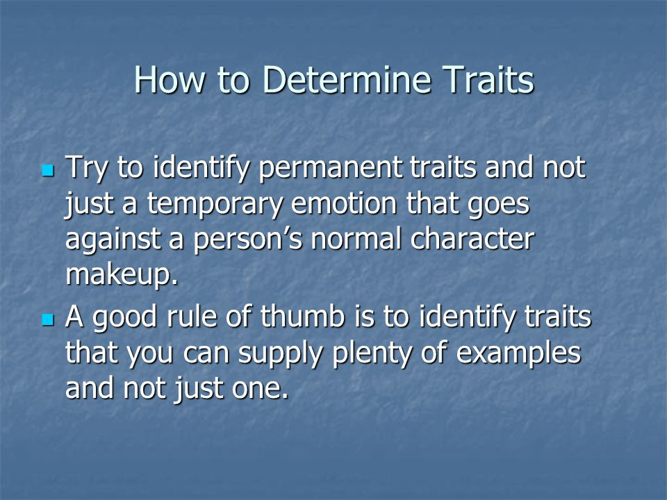 How to Determine Traits