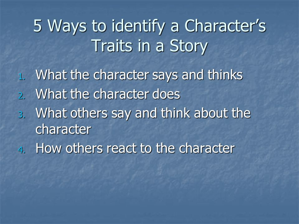 5 Ways to identify a Character's Traits in a Story