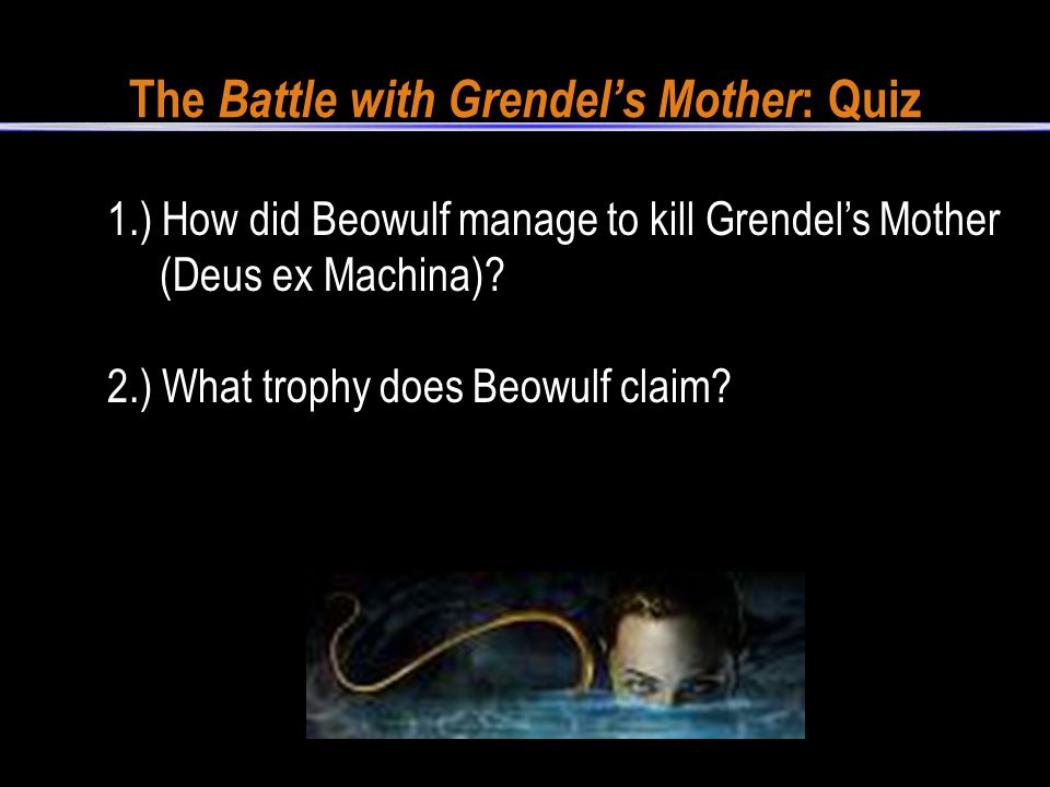 The Battle with Grendel's Mother: Quiz