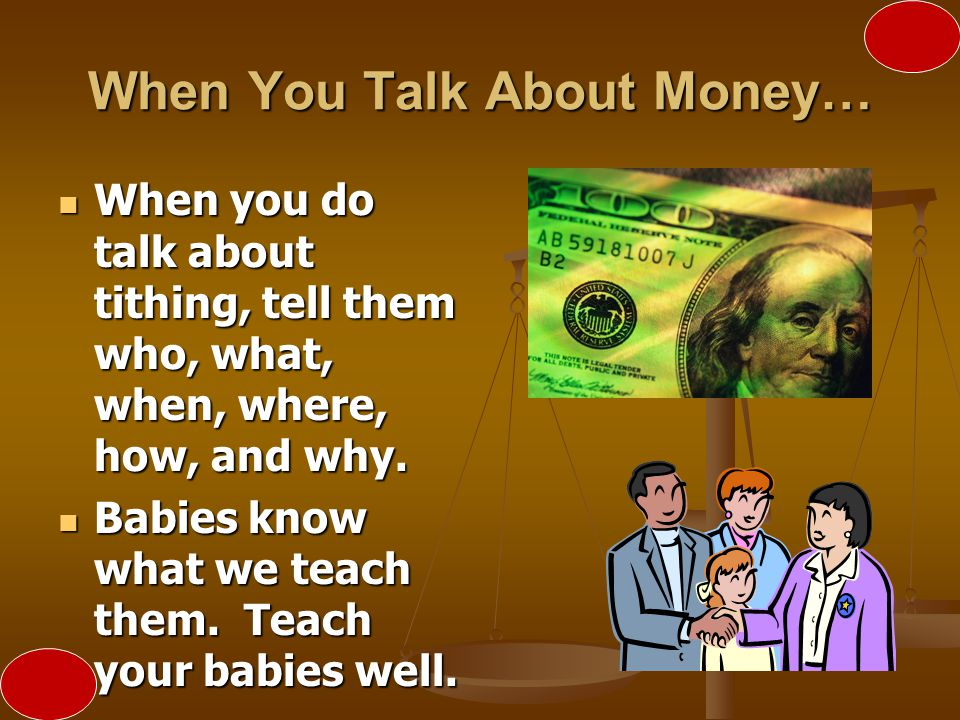 When You Talk About Money…