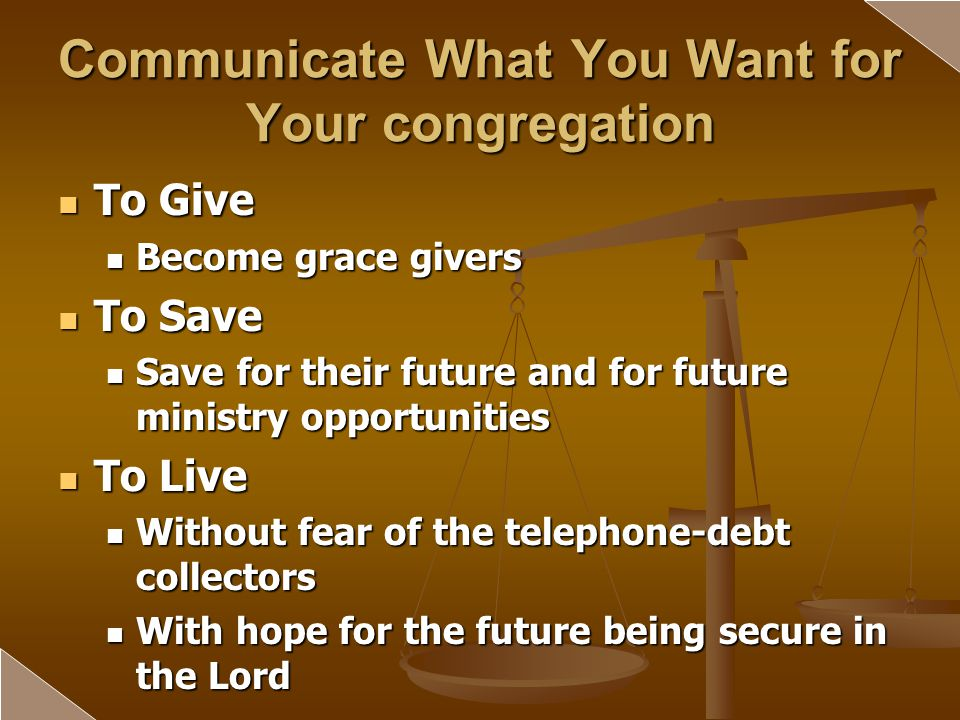 Communicate What You Want for Your congregation