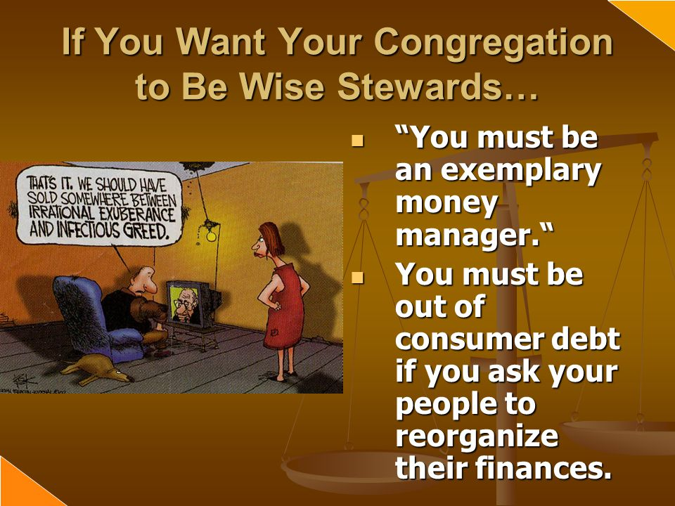 If You Want Your Congregation to Be Wise Stewards…
