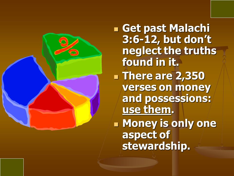 Get past Malachi 3:6-12, but don't neglect the truths found in it.