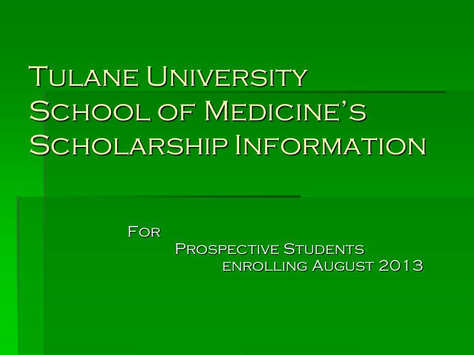 Tulane University School of Medicine's Scholarship Information