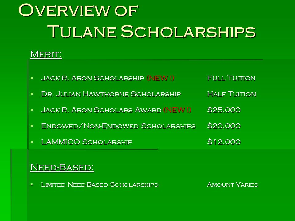 Overview of Tulane Scholarships