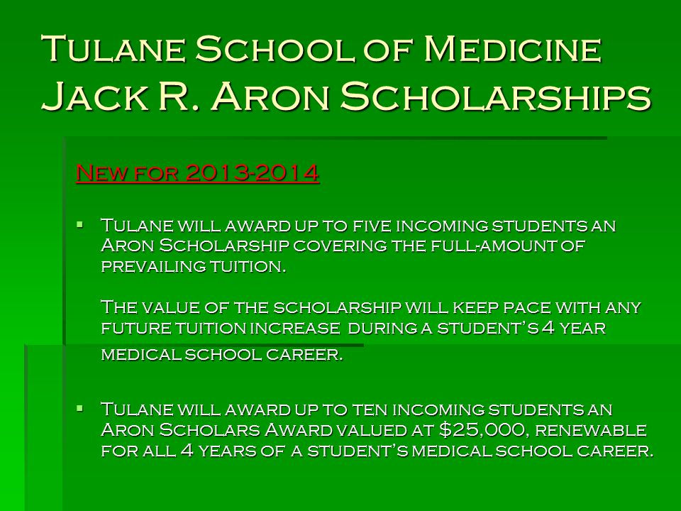 Tulane School of Medicine Jack R. Aron Scholarships