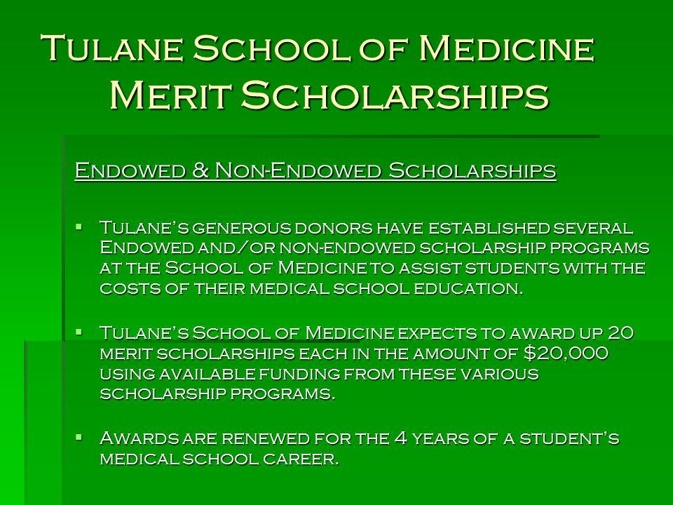 Tulane School of Medicine Merit Scholarships