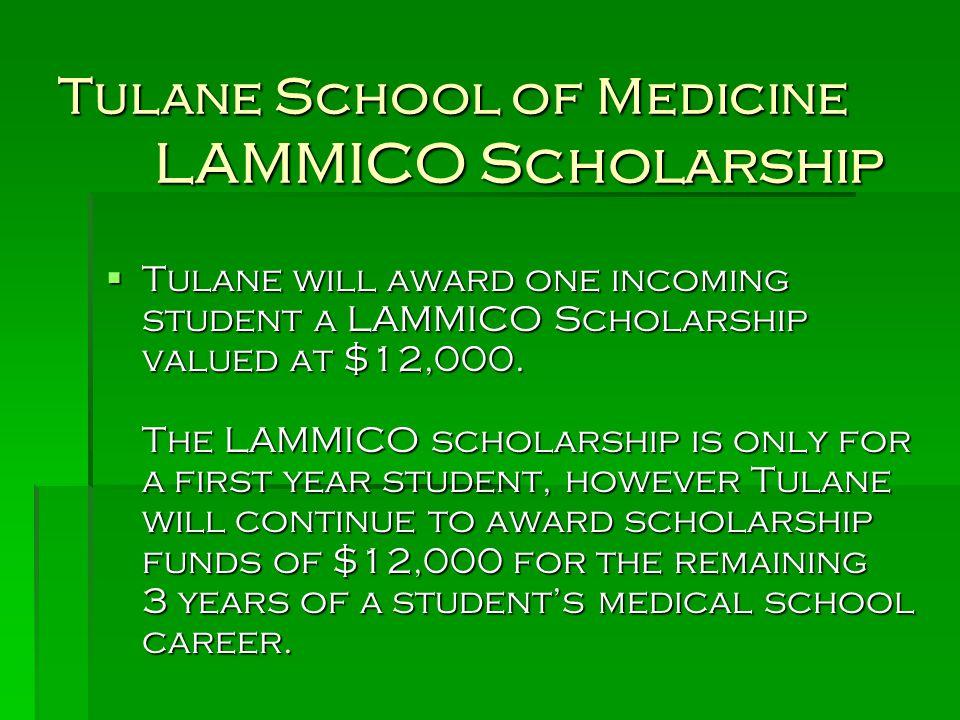 Tulane School of Medicine LAMMICO Scholarship