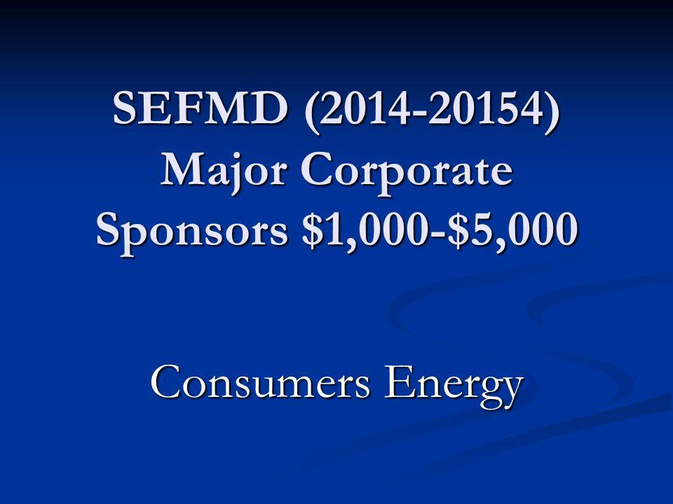 SEFMD (2014-20154) Major Corporate Sponsors $1,000-$5,000