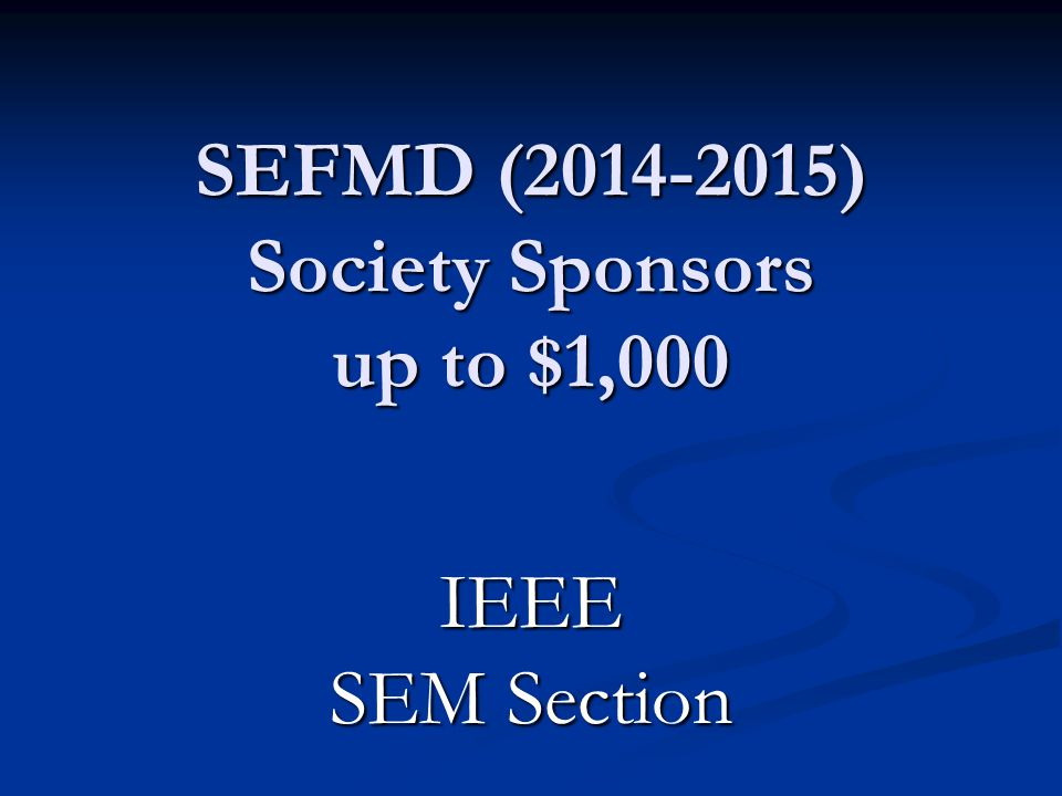 SEFMD (2014-2015) Society Sponsors up to $1,000
