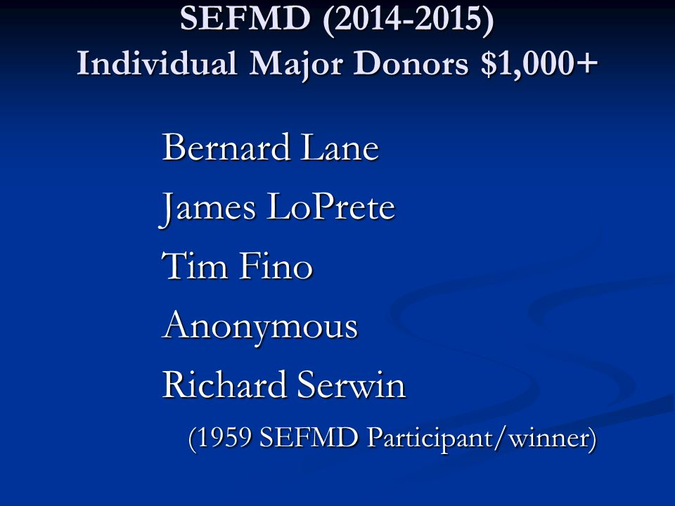SEFMD (2014-2015) Individual Major Donors $1,000+