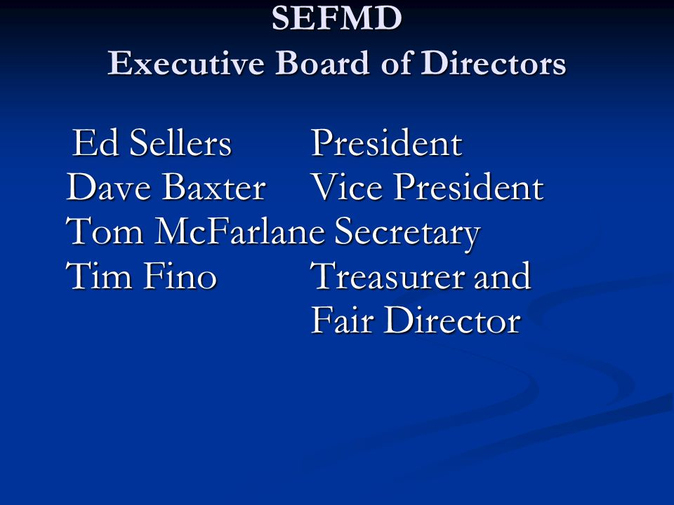 SEFMD Executive Board of Directors