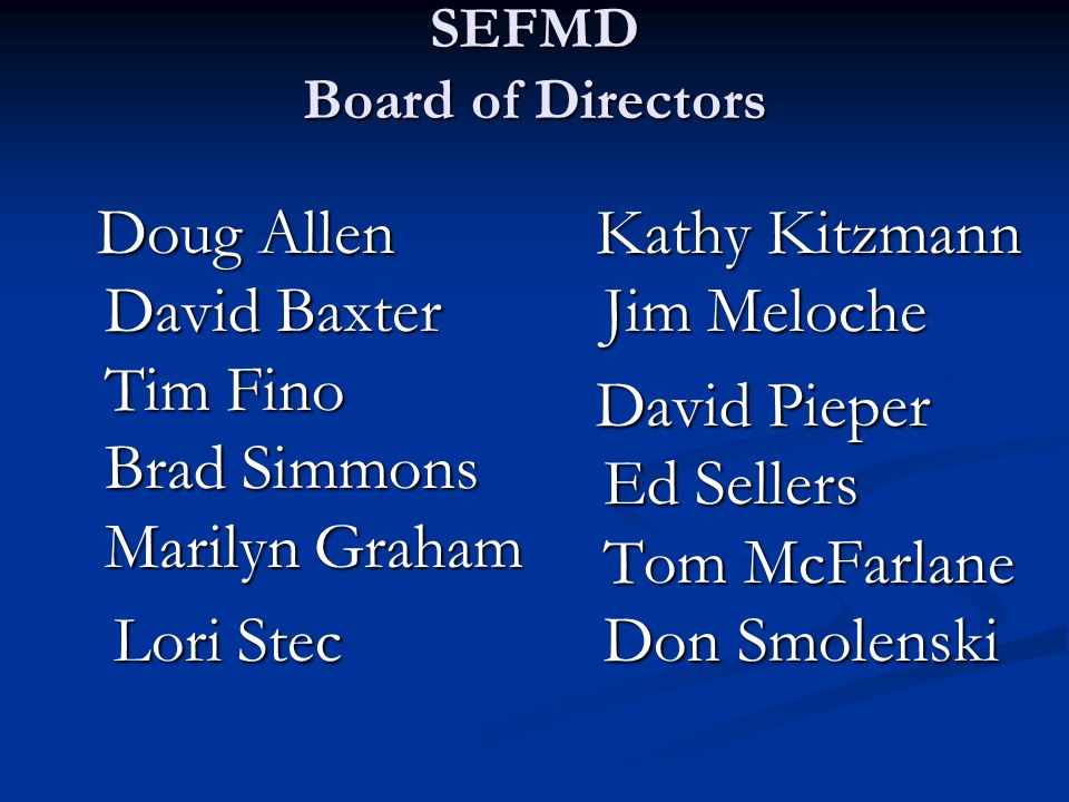 SEFMD Board of Directors