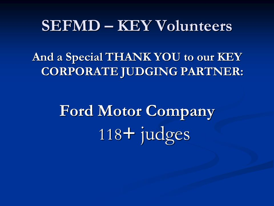 And a Special THANK YOU to our KEY CORPORATE JUDGING PARTNER: