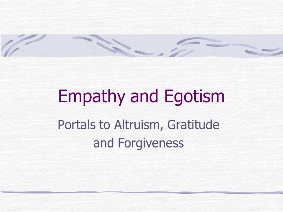 Portals to Altruism, Gratitude and Forgiveness