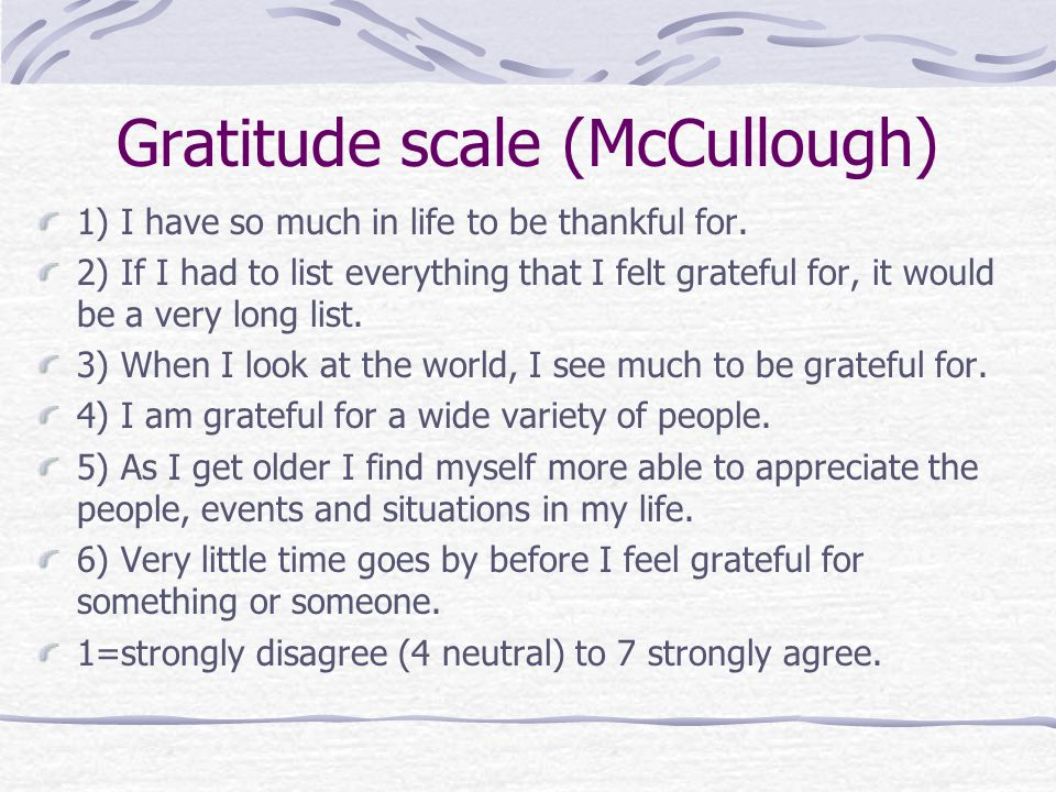 Gratitude scale (McCullough)