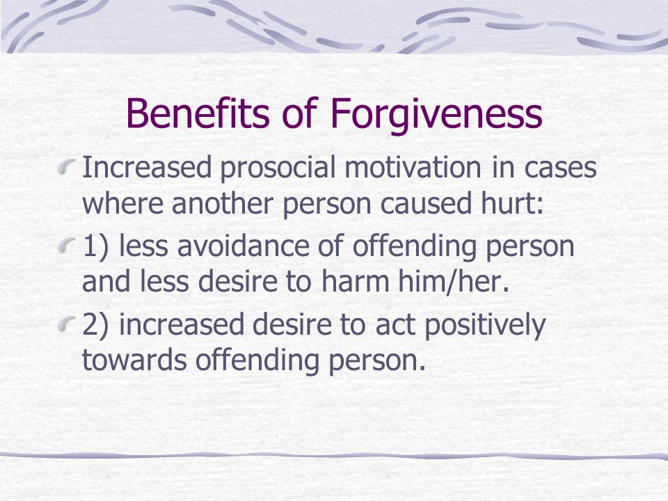 Benefits of Forgiveness