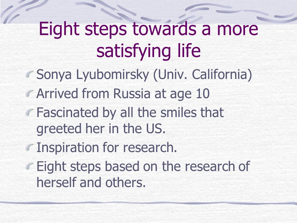 Eight steps towards a more satisfying life