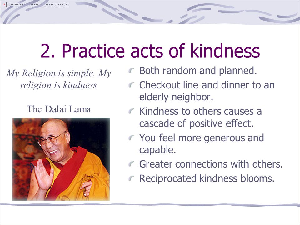 2. Practice acts of kindness