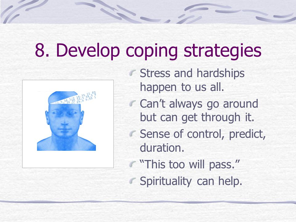 8. Develop coping strategies