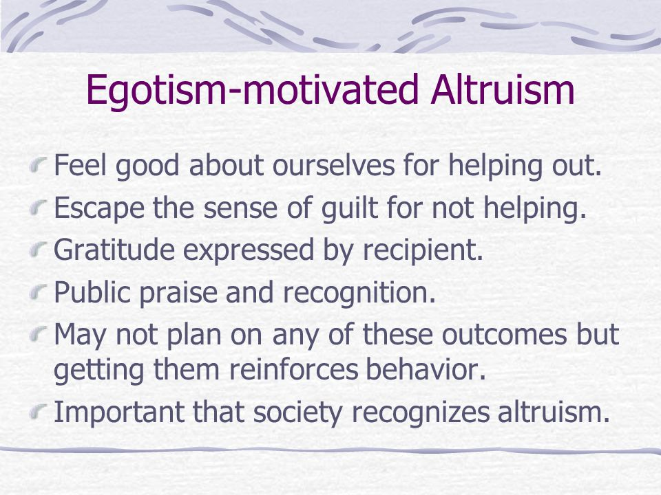 Egotism-motivated Altruism