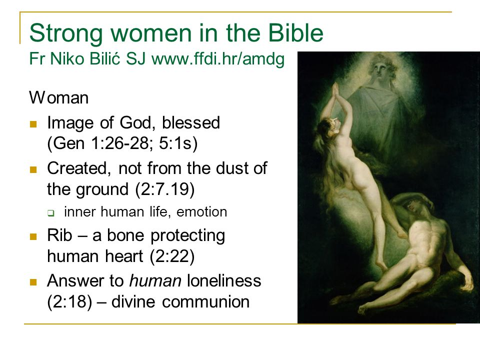 Strong women in the Bible Fr Niko Bilić SJ www.ffdi.hr/amdg
