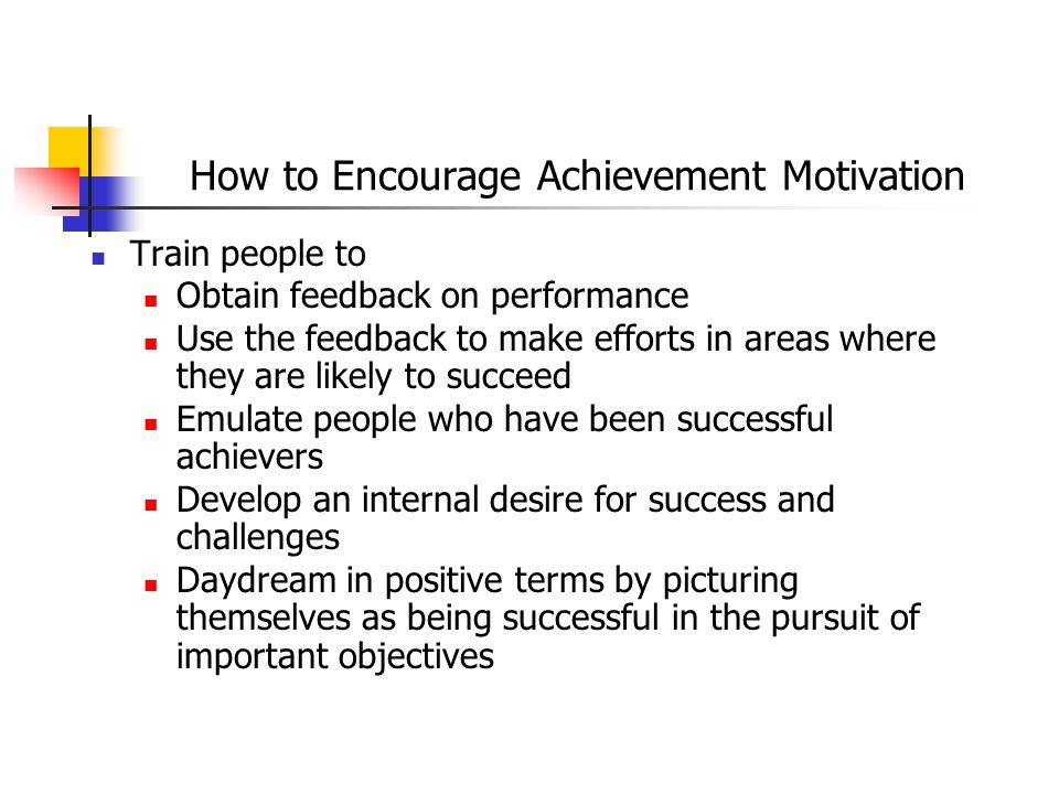 How to Encourage Achievement Motivation