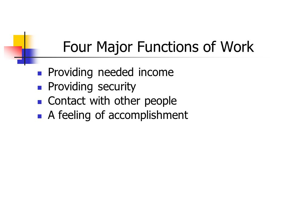 Four Major Functions of Work