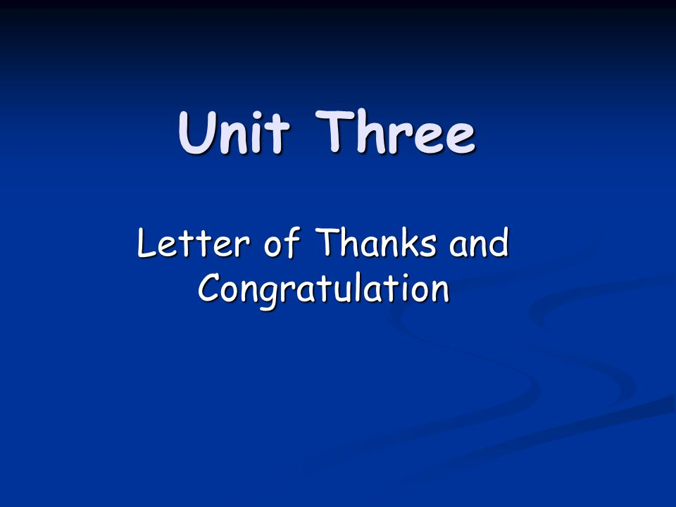 Letter of Thanks and Congratulation