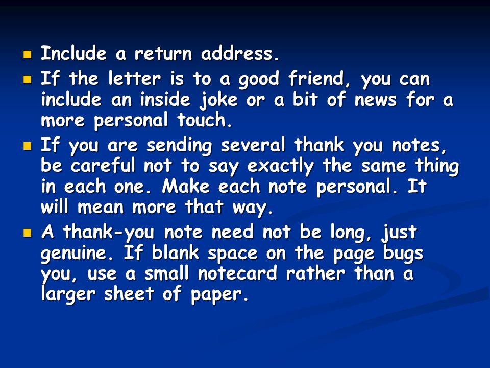 Include a return address.