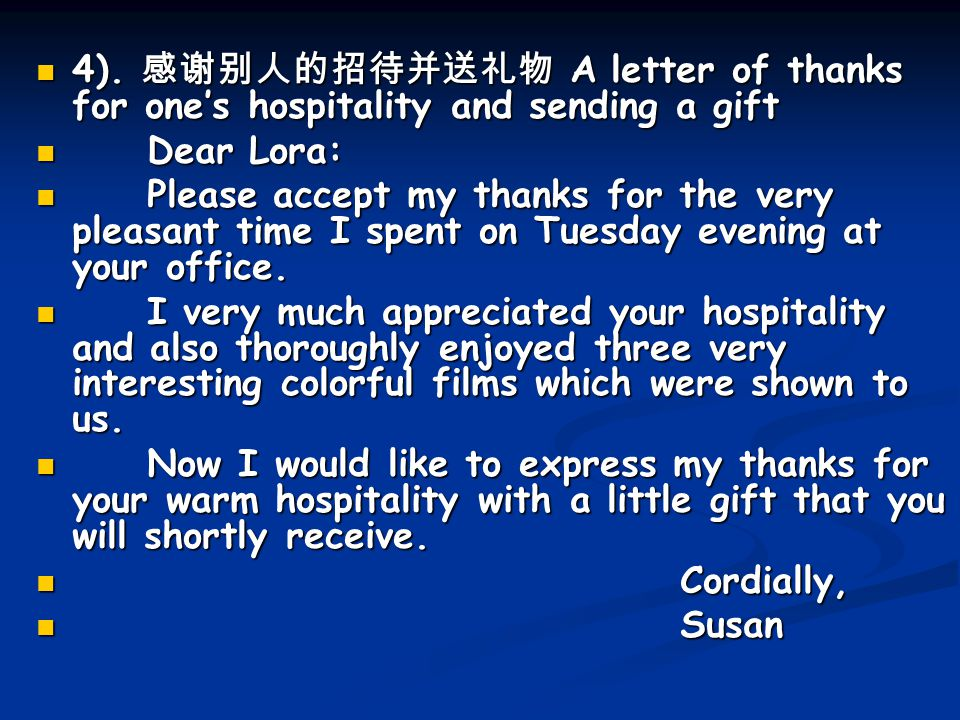 4). 感谢别人的招待并送礼物 A letter of thanks for one's hospitality and sending a gift