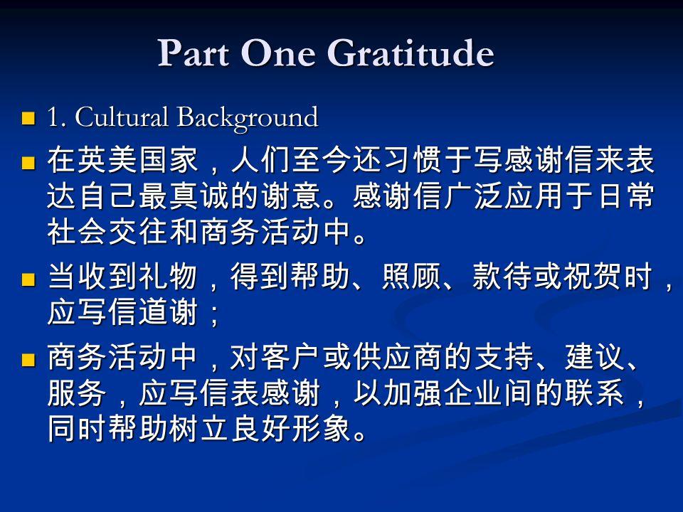 Part One Gratitude 1. Cultural Background