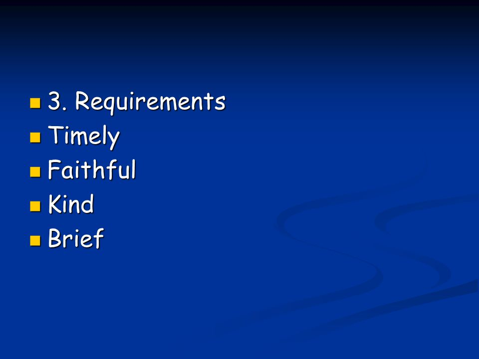 3. Requirements Timely Faithful Kind Brief