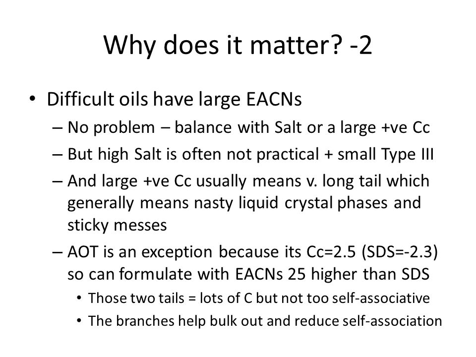 Why does it matter -2 Difficult oils have large EACNs