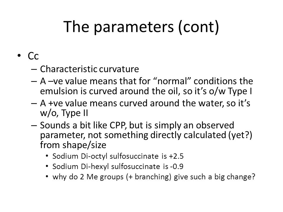 The parameters (cont) Cc Characteristic curvature
