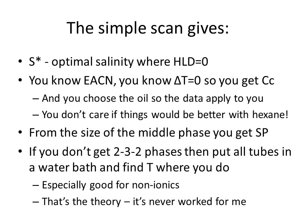 The simple scan gives: S* - optimal salinity where HLD=0