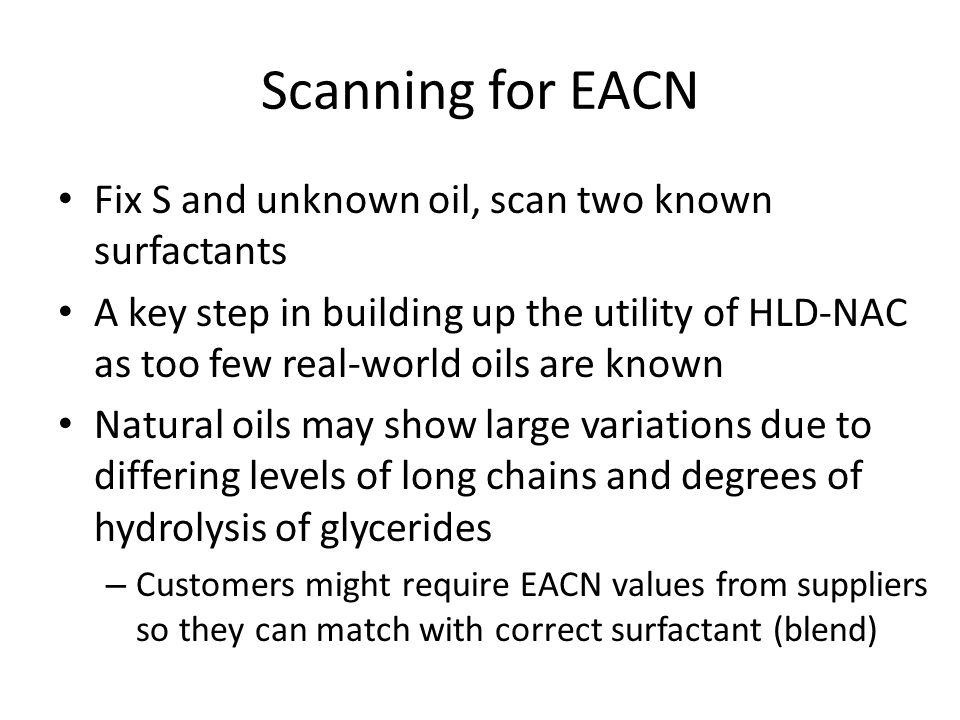 Scanning for EACN Fix S and unknown oil, scan two known surfactants